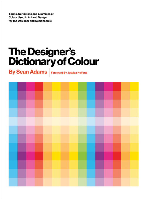 Design The Designers Dictionary Of Colour The Designers Dictionary