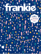 Frankie, Issue 81