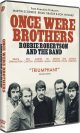 Once Were Brothers: Robbie Robertson and the Band DVD